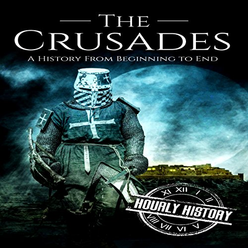 『The Crusades: A History From Beginning to End』のカバーアート