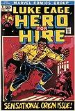 Luke Cage: Hero For Hire, Vol. 1