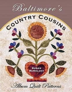 Baltimore's Country Cousins: Album Quilt Patterns
