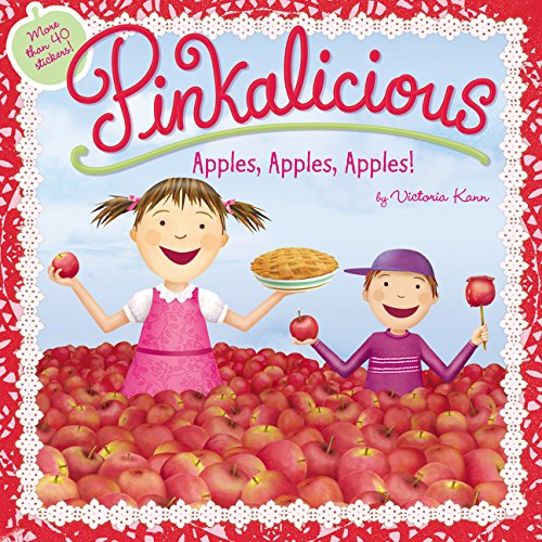 Pinkalicious: Apples, Apples, Apples!