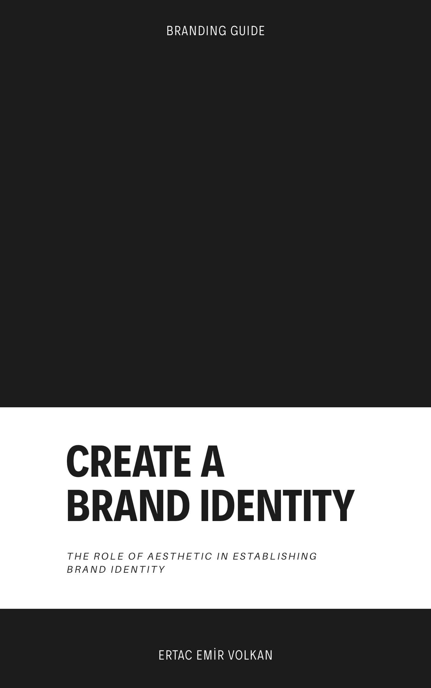 Create a Brand Identity: The Role of Aesthetic in Establishing Brand Identity