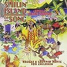 Smilin' Island of Song - Reggae & Calypso Music For Children