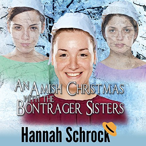 An Amish Christmas with the Bontrager Sisters audiobook cover art