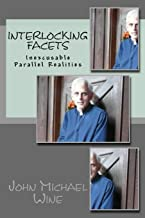Interlocking Facets: Inexcusable Parallel Realities