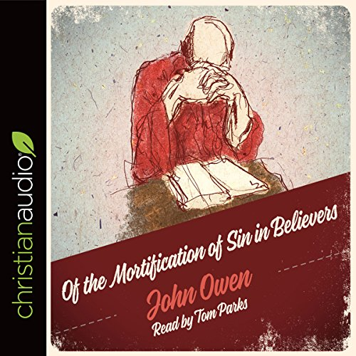 Of the Mortification of Sin in Believers audiobook cover art