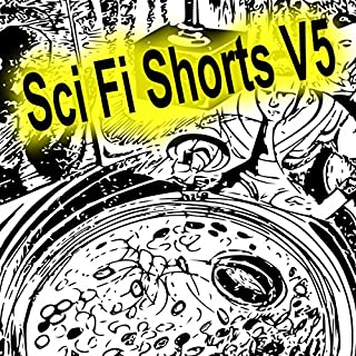 Sci-Fi Shorts, Volume 5 audiobook cover art