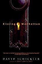 Kissing in Manhattan: Stories
