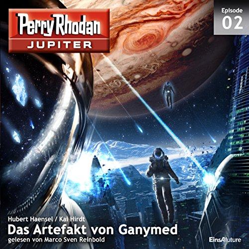 Das Artefakt von Ganymed     Perry Rhodan Jupiter 2              Autor:                                                                                                                                 Hubert Haensel,                                                                                        Kai Hirdt                               Sprecher:                                                                                                                                 Marco Sven Reinbold                      Spieldauer: 3 Std. und 20 Min.     4 Bewertungen     Gesamt 4,8