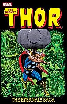 Thor: The Eternals Saga Vol. 2 (Thor (1966-1996)) by [Mark Gruenwald, Roy Thomas, Ralph Macchio, Keith Pollard, Bob Layton, Chic Stone, Marie Severin, Gene Day]