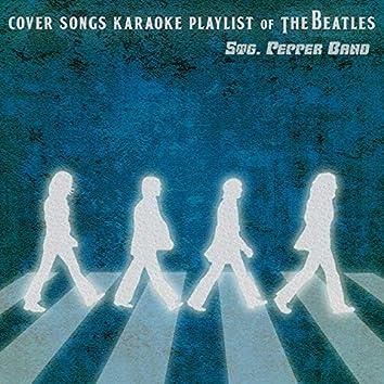 Cover Songs Karaoke Playlist of The Beatles