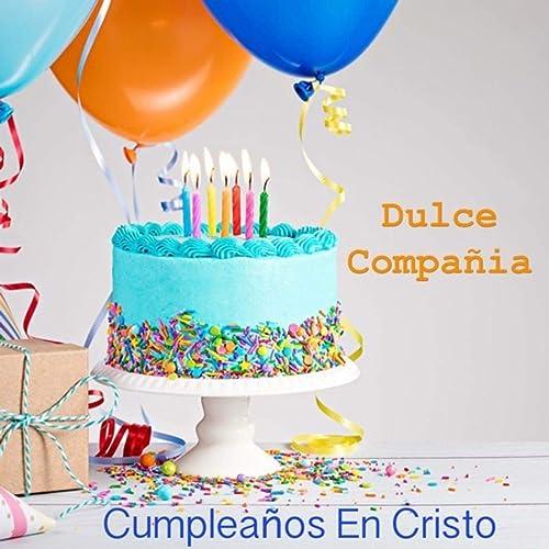Feliz Cumpleaños Infantil by Dulce Compañía on Amazon Music ...