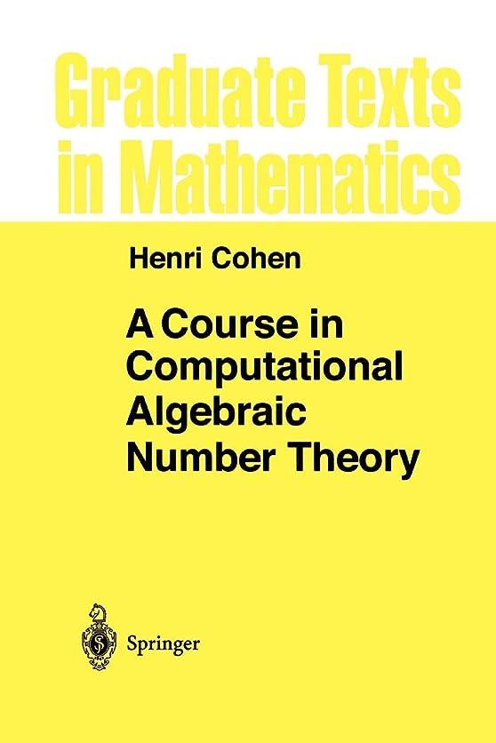 同化するデータ伝統的A Course in Computational Algebraic Number Theory (Graduate Texts in Mathematics)