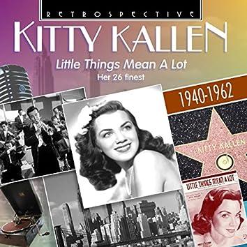 """Kitty Kallen """"Little Things Mean a Lot"""""""