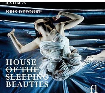 Defoort: House of the Sleeping Beauties