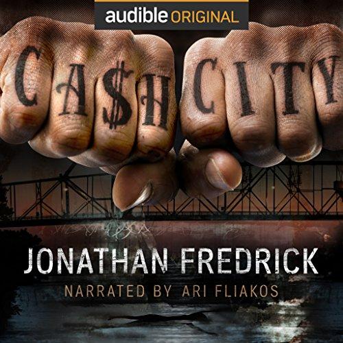 Cash City Audiobook By Jonathan Fredrick cover art