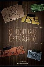 O Outro Estranho (Literatura Brasileira Contemporânea)