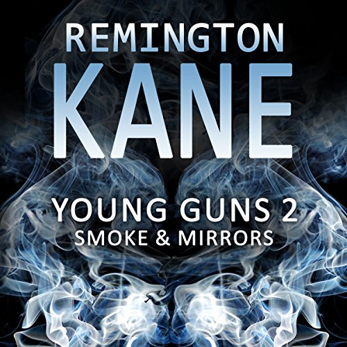 Young Guns 2: Smoke & Mirrors audiobook cover art