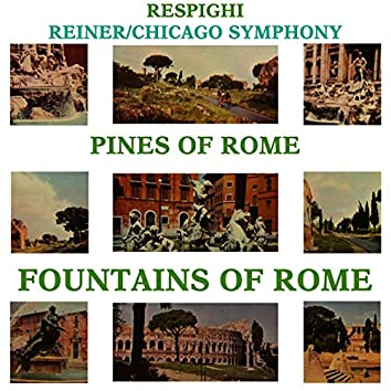 Respighi: The Pines of Rome & The Foundations of Rome