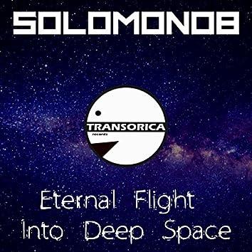 Eternal Flight Into Deep Space