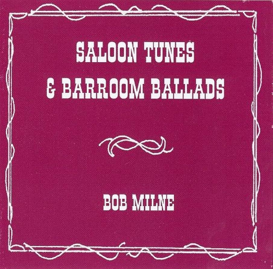 Saloon Tunes & Barroom Ballads