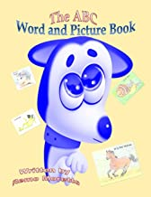 The ABC Word and Picture Book: 2