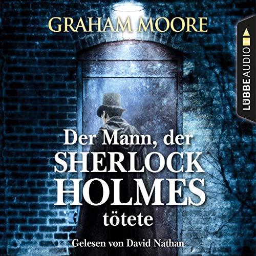 Der Mann, der Sherlock Holmes tötete cover art