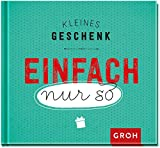 Kleines Geschenk einfach nur so - Joachim Groh