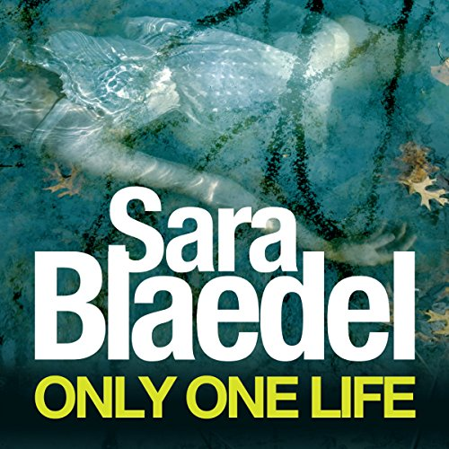Only One Life     Louise Rick, Book 3              By:                                                                                                                                 Sara Blaedel                               Narrated by:                                                                                                                                 Karen Cass                      Length: 9 hrs and 38 mins     1 rating     Overall 3.0