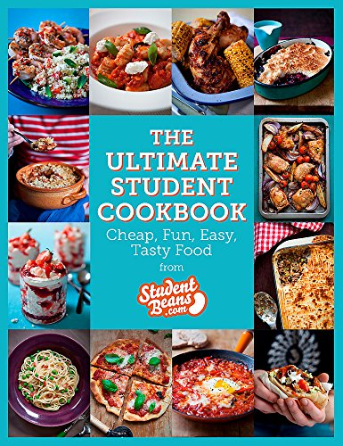 The Ultimate Student Cookbook: Cheap, Fun, Easy, Tasty Food (Student Beans)