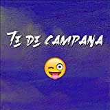 Te De Campana (Remix)