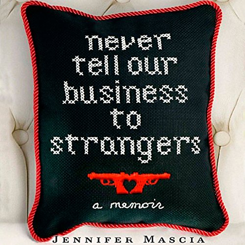 Never Tell Our Business to Strangers cover art