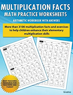 Multiplication Facts Math Worksheet Practice Arithmetic Workbook With Answers: Daily Practice guide for elementary students by CreateSpace Independent Publishing Platform