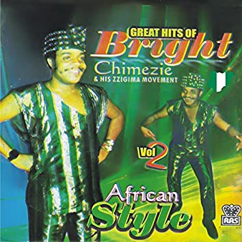 Great Hits of Bright Chimezie and His Zigima Movement Vol.2