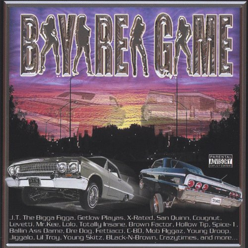 Bay Area Game [Explicit]