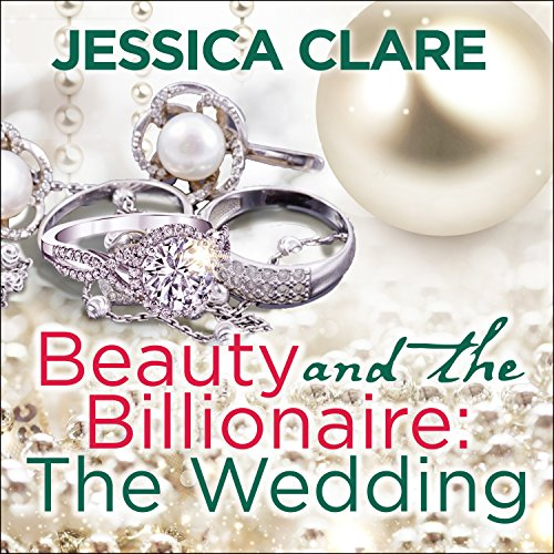 Beauty and the Billionaire: The Wedding audiobook cover art