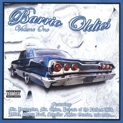 Barrio Oldies [Explicit]