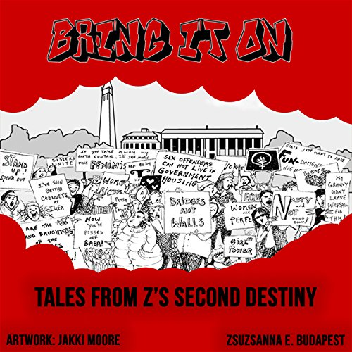 Bring It On!: Tales from the Revolution
