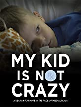 my kid is not crazy
