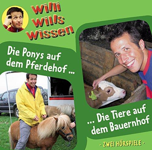 Willi will's wissen 2: Pferdehof/Bauernhof