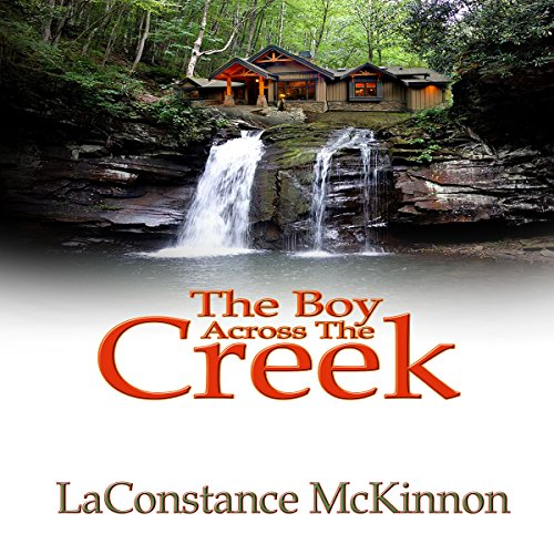 The Boy Across the Creek audiobook cover art