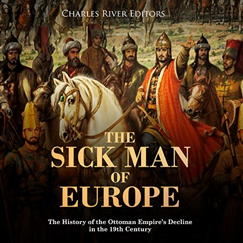 The Sick Man of Europe audiobook cover art