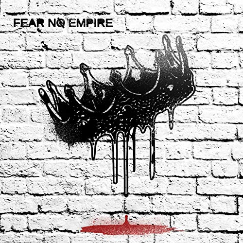Fear No Empire