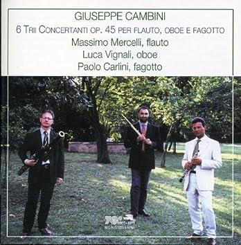 Cambini: 6 Trii Concertanti Op. 45 per flauto, oboe e fagotto