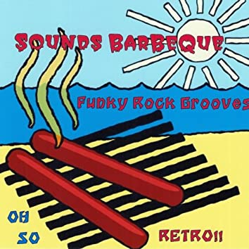 Sounds Bar-B-Que Groove
