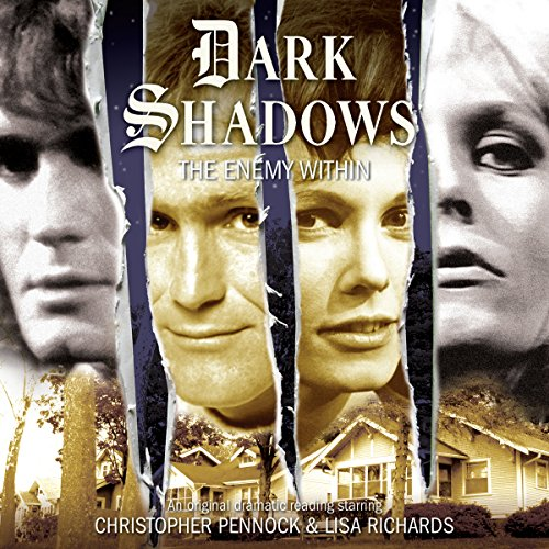 Dark Shadows - The Enemy Within audiobook cover art