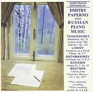 Tchaikovsky: The Seasons (Excerpts) / Rachmaninov: Preludes / Scriabin: Piano Sonata No. 2