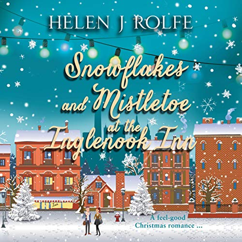 Snowflakes and Mistletoe at the Inglenook Inn audiobook cover art