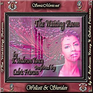 The Waiting Room                   By:                                                                                                                                 K. Anderson Yancy                               Narrated by:                                                                                                                                 Heather Wood,                                                                                        K. Anderson Yancy                      Length: 10 mins     11 ratings     Overall 4.4
