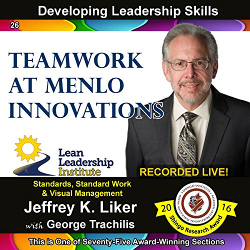 Team Work at Menlo Innovations - Module 3 Section 8 audiobook cover art