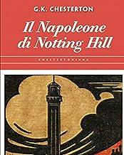 Il Napoleone di Notting Hill - Illustrata (Edizione italiana)